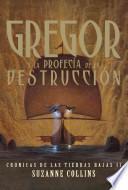 Gregor y la Profecia de la Destruccion