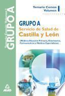 Grupo a Del Servicio de Salud de Castilla Y Leon Temario Volumen i E-book