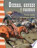 Guerra, ganado y vaqueros (War, Cattle, and Cowboys)