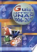 Guia de Carreras Unam 2006-2007