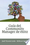 Guía del Community Manager de éxito