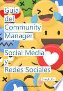 Guía del Community Manager, Social Media y Redes Sociales