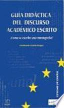 Guía didáctica del discurso académico escrito