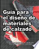 Guía para el diseño de materiales de calzado