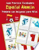 Guia Practica Vocabulario Español Alemán Primaria con Imágenes para Niños