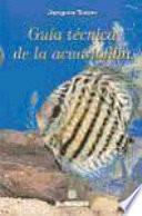 Guía técnica de la acuariofilia