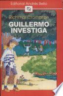 Guillermo investiga