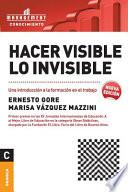 Hacer visible lo invisible