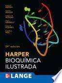 Harper: bioqumica ilustrada (29a. ed.)