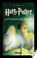 Harry Potter Y El Misterio del Príncipe / Harry Potter and the Half-Blood Prince