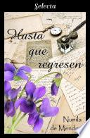Hasta que regresen (Los Townsend 4)