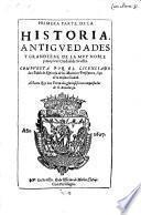 Historia, antiquedodes y grandezas de la ... Ciudad de Sevilla