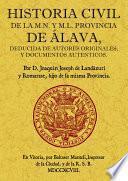 Historia civil de la M.N. y M.L. provincia de Álava
