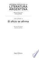 Historia crítica de la literatura argentina: El oficio se afirma