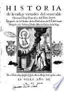 Historia de la vida, virtudes del venerable hermano fray Francisco del Niño Iesus. Religioso de la orden de los Descalzos de N.S.ra del CarmL·. ... [Ioseph de Iesus Maria]