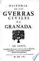 Historia De Las Gverras Civiles De Granada