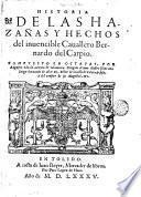 Historia de las hazañas y hechos del inuencible Cauallero Bernardo del Carpio