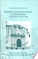 Historia de las ideas filosóficas en Santo Domingo durante el siglo XVIII
