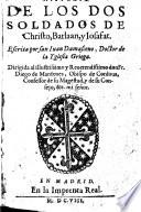 Historia de los dos soldados de Christo, Barlaan, y Josafat (etc.)