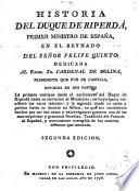 Historia del duque de Riperdá, Primer ministro de España, en el reynado del señor Felipe Quinto ...