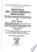 Historia del pensamiento mexicano desde las siete peregrinaciones de Aztlán hasta nuestros días