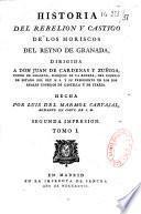 Historia del rebelion y castigo de los Moricos, del Reyno de Granade