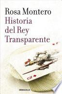 Historia del Rey Transparente / The Story of the Translucent King