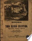 Historia del toro blanco encantado
