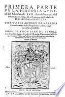 Historia General del Mundo de XVII años del tiempo del señor Rey don Felipe II. el Prudente
