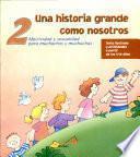 Historia grande como nosotros (Una) II -Manual muchachos Aceti. 1a. ed.