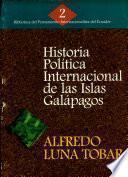 Historia politica internacional de la Islas Galápagos