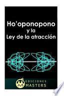 Ho'oponopono y la Ley de la atraccion / Ho'oponopono and the Law of Attraction