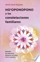 Ho'Oponopono Y Las Constelaciones Familiares