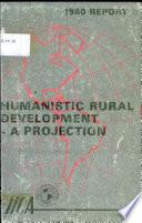 Humanistic Rural Development - A Projection