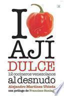 I Love Ají Dulce