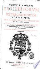 Index Librorum et Expurgandorum Novissimus pro Catholicis Hispaniarum Regnis Philippi IV [...] de Consilio Supremi Inquisitionis Generalis