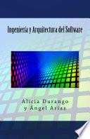 Ingeniería y Arquitectura del Software