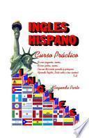 Inglés Hispano. Curso Práctico de Inglés