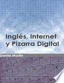 Inglés, Internet y Pizarra Digital