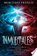 Inmortales. Génesis