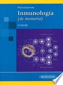 Inmunología (de memoria).
