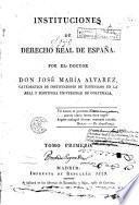 Instituciones de derecho real español, 1