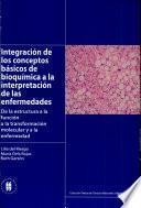 Integracion de los conceptos basicos de bioquimica a la interpretacion de las enfermedades