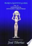 Inteligencia, Intuición y Creatividad
