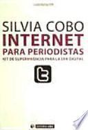 Internet para periodistas : kit de supervivencia para la era digital