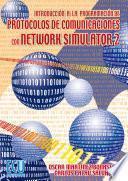 Introducción a la programación de protocolos de comunicaciones con Network Simulator 2