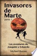 Invasores de Marte - Las aventuras de Joaquim y Eduardo