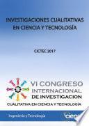 INVESTIGACIONES CUALITATIVAS EN CIENCIA Y TECNOLOGÍA. 2017