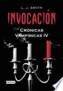 Invocacon, Cronicas Vampiricas IV