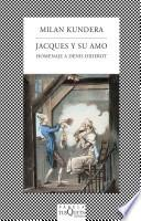 Jacques y su amo/ Jacques and His Master